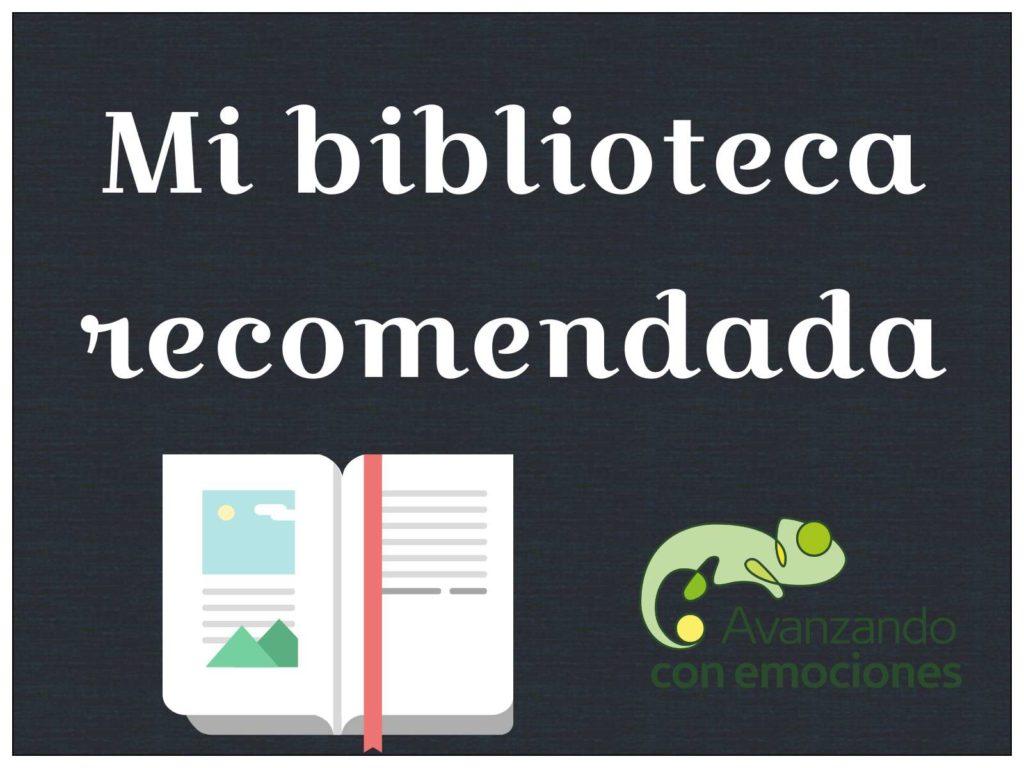 Mi biblioteca recomendada. (Profesionales y famili…