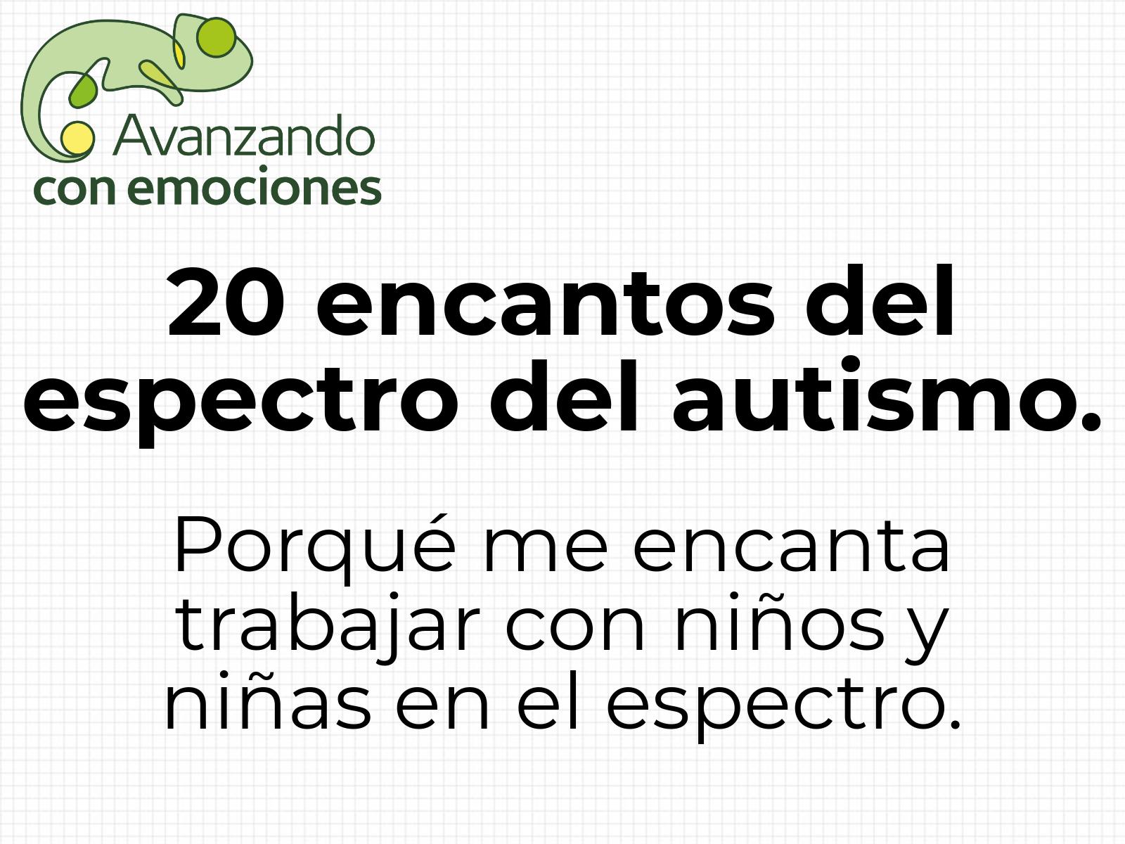 20 encantos del espectro del autismo.